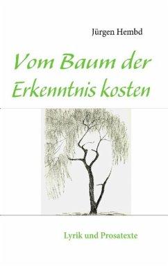Vom Baum der Erkenntnis kosten (eBook, ePUB)