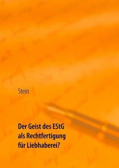 Der Geist des EStG als Rechtfertigung für Liebhaberei? (eBook, ePUB)
