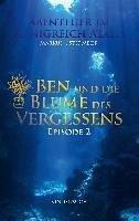 Ben und die Blume des Vergessens (eBook, ePUB)