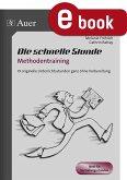 Die schnelle Stunde Methodentraining (eBook, PDF)