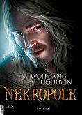 Nekropole / Die Chronik der Unsterblichen Bd.15 (eBook, ePUB)