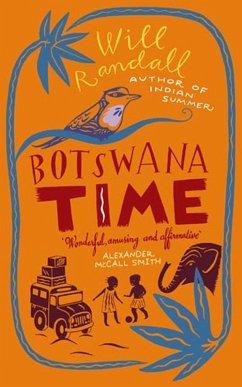Botswana Time (eBook, ePUB) - Randall, Will
