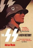 The SS: A New History (eBook, ePUB)