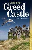 Greed Castle / Fin O'Malley Bd.2 (eBook, ePUB)