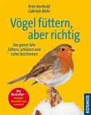 Vogel füttern, aber richtig (eBook, ePUB)