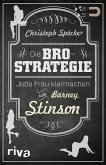 Die Bro-Strategie (eBook, ePUB)