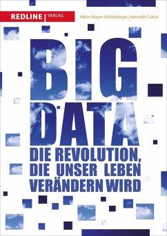 Big Data (eBook, ePUB) - Mayer-Schönberger, Viktor; Mayer-Schönberger, Viktor; Cukier