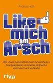 Like mich am Arsch (eBook, ePUB)