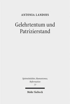Gelehrtentum und Patrizierstand - Landois, Antonia
