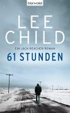 61 Stunden / Jack Reacher Bd.14 (eBook, ePUB)