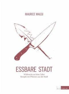 Essbare Stadt - Maggi, Maurice