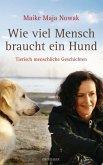 Wie viel Mensch braucht ein Hund (eBook, ePUB)