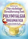 Die richtige Ernährung bei Polymyalgia Rheumatica