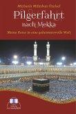 Pilgerfahrt nach Mekka