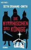 Die myrrhischen drei Könige (eBook, ePUB)