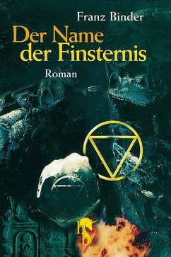 Der Name der Finsternis (eBook, ePUB) - Binder, Franz