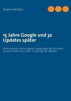 15 Jahre Google und 32 Updates später - Reintjes, Andrea