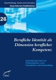 Berufliche Identität als Dimension beruflicher Kompetenz (eBook, PDF)