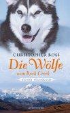 Die Wölfe vom Rock Creek / Alaska Wilderness Bd.2 (eBook, ePUB)