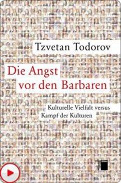 Die Angst vor den Barbaren (eBook, ePUB) - Todorov, Tzvetan