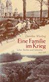 Eine Familie im Krieg (eBook, ePUB)