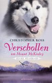 Verschollen am Mount McKinley / Alaska Wilderness Bd.1 (eBook, ePUB)