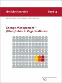Change Management - (Über-) Leben in Organisationen