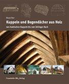 Kuppeln und Bogendächer aus Holz. (eBook, PDF)