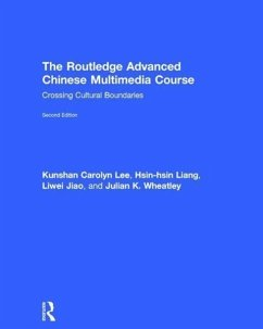 The Routledge Advanced Chinese Multimedia Course - Lee, Kun Shan Carolyn