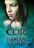 Cor des Rosas Tochter