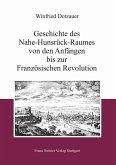 Geschichte des Nahe-Hunsrück-Raumes von den Anfängen bis zur Französischen Revolution (eBook, PDF)