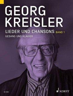Lieder und Chansons, Gesang und Klavier - Kreisler, Georg
