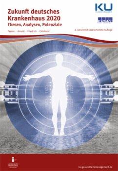 Zukunft deutsches Krankenhaus 2020