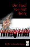 Der Fluch von Fort Henry
