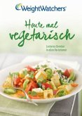 Weight Watchers - Heute mal Vegetarisch