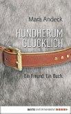 Hundherum glücklich (eBook, ePUB)