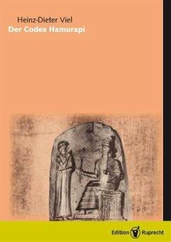 Der Codex Hammurapi (eBook, PDF) - Viel, Heinz-Dieter