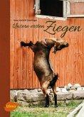 Unsere ersten Ziegen (eBook, PDF)
