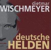 Deutsche Helden, 2 Audio-CDs