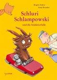 Schluri Schlampowski und die Stinktierfalle / Schluri Schlampowski Bd.2 (eBook, ePUB)