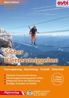 Sicher Klettersteiggehen - Jentzsch-Rabl, Axel; Jentzsch, Andreas