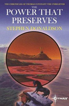 The Power That Preserves (eBook, ePUB) - Donaldson, Stephen