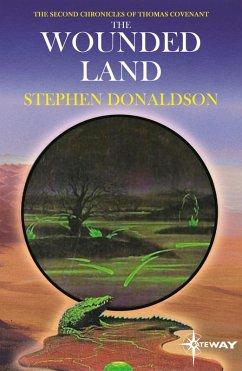The Wounded Land (eBook, ePUB) - Donaldson, Stephen