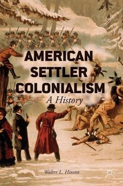American Settler Colonialism - Hixson, Walter L.