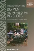 The Death of the Big Men and the Rise of the Big Shots (eBook, ePUB)