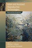 Islam and Assisted Reproductive Technologies (eBook, ePUB)