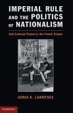 Imperial Rule and the Politics of Nationalism (eBook, PDF)