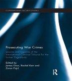 Prosecuting War Crimes (eBook, ePUB)