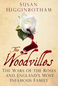 The Woodvilles (eBook, ePUB) - Higginbotham, Susan