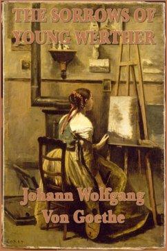 The Sorrows of Young Wether (eBook, ePUB) - Goethe, Johann Wolfgang von